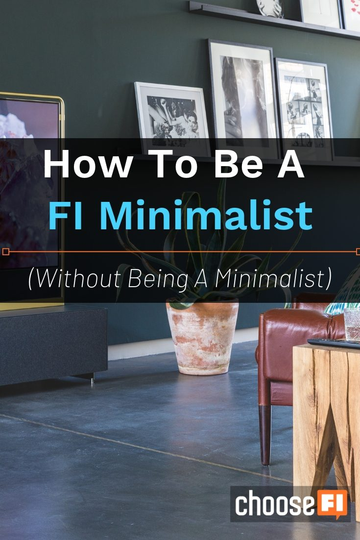 How To Be A FI Minimalist