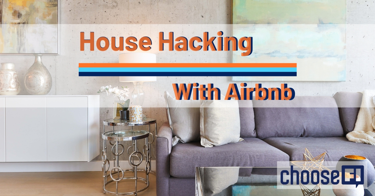 House Hacking With Airbnb