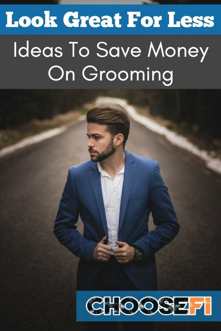 Look Great For Less: Ideas To Save Money On Grooming