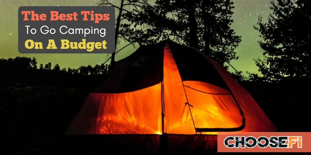 Go Camping On A Budget