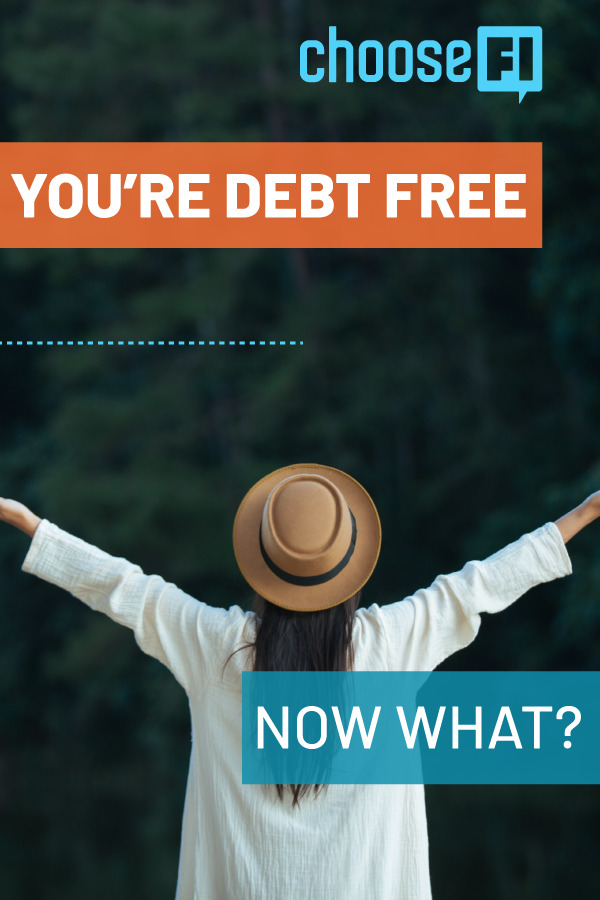 You're Debt Free, Now What?