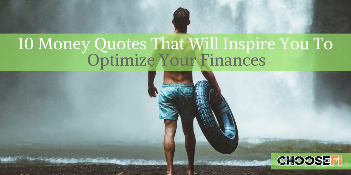 10 Money Quotes That Will Inspire You To Optimize Your Finances