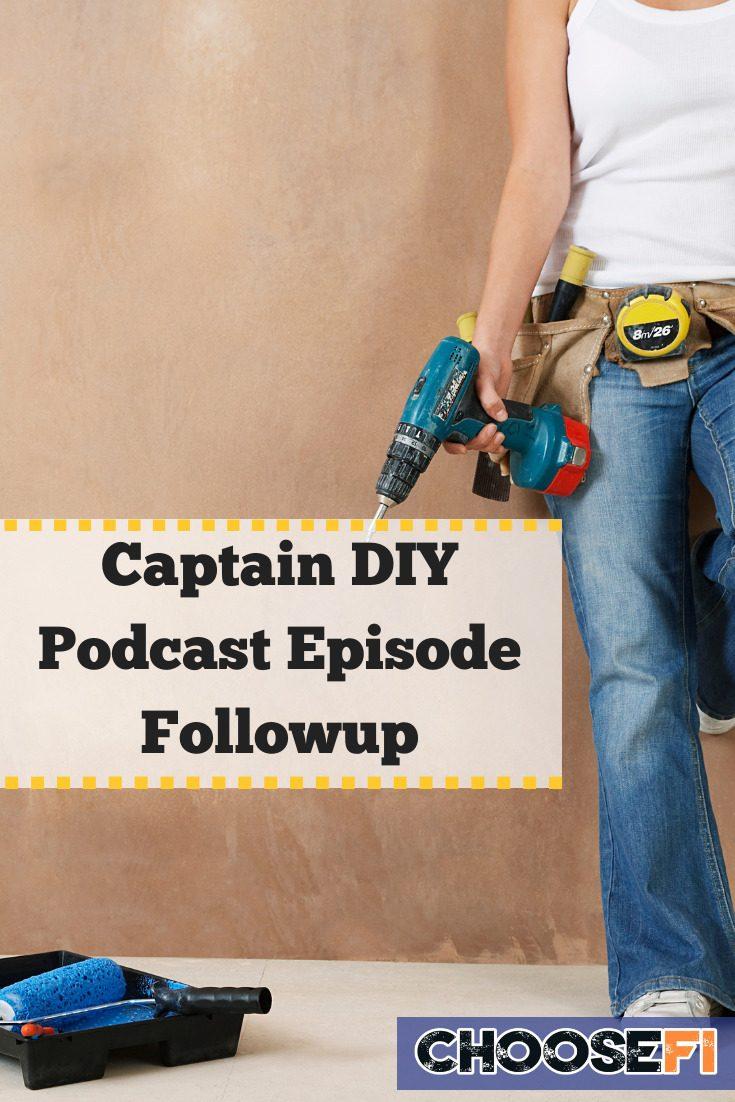 Captain DIY Podcast Episode Followup