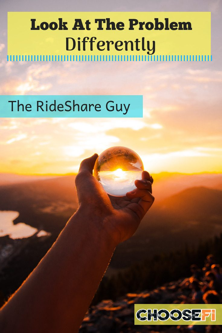 https://www.choosefi.com/093-look-at-the-problem-differently-the-rideshare-guy/
