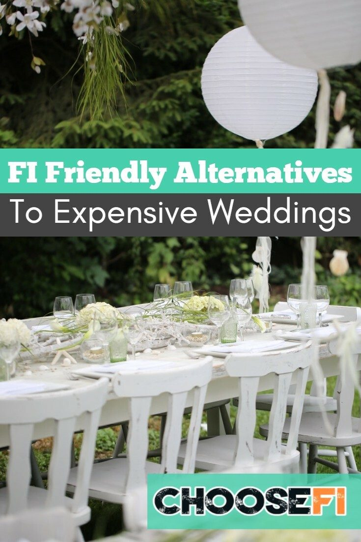 FI Friendly Alternatives To Expensive Weddings