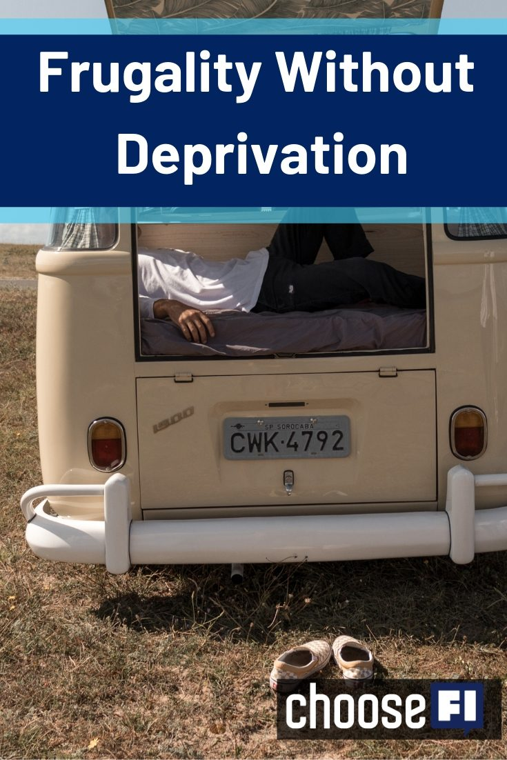 Frugality Without Deprivation pin