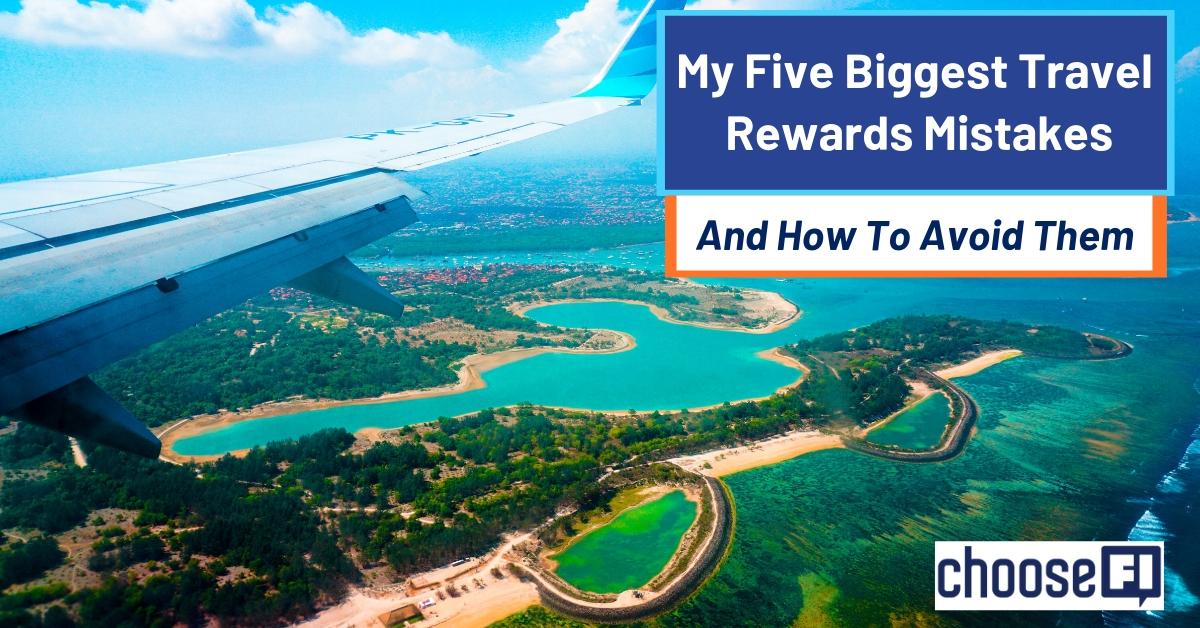 My Five Biggest Travel Rewards Mistakes