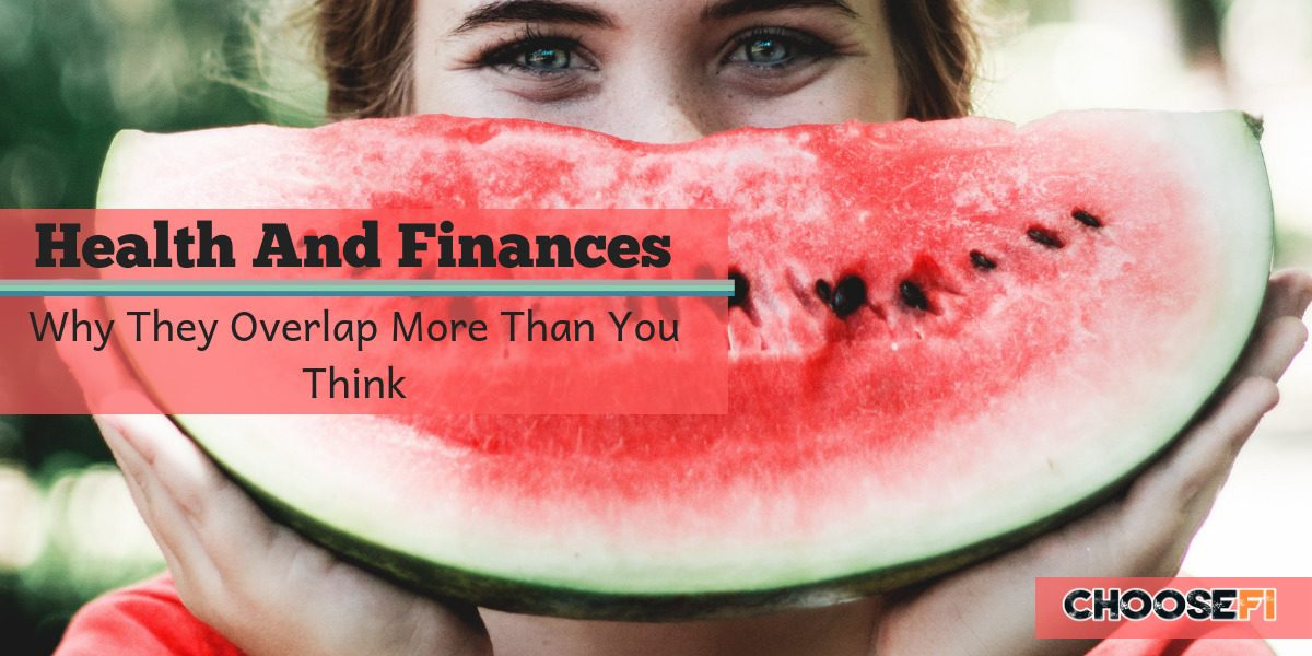 Health And Finances Why They Overlap More Than You Think