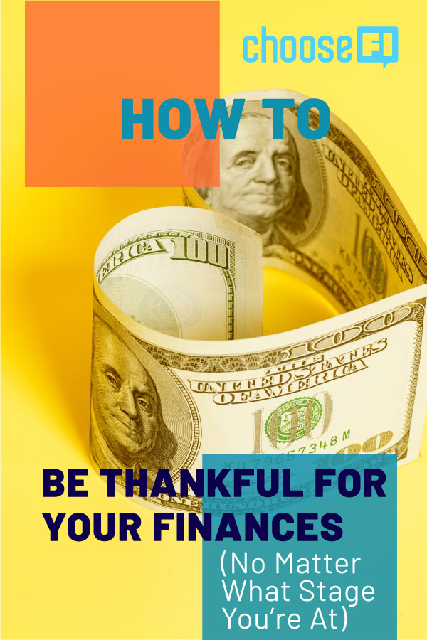 How To Be Thankful For Your Finances (No Matter What Stage You're At)