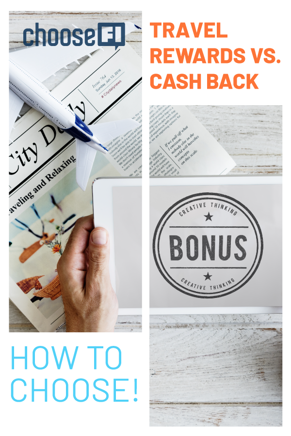 Travel Rewards Vs Cash Back: How To Choose!