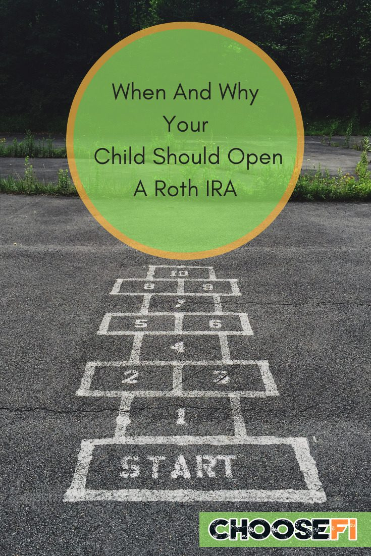 When And Why Your Child Should Open A Roth IRA