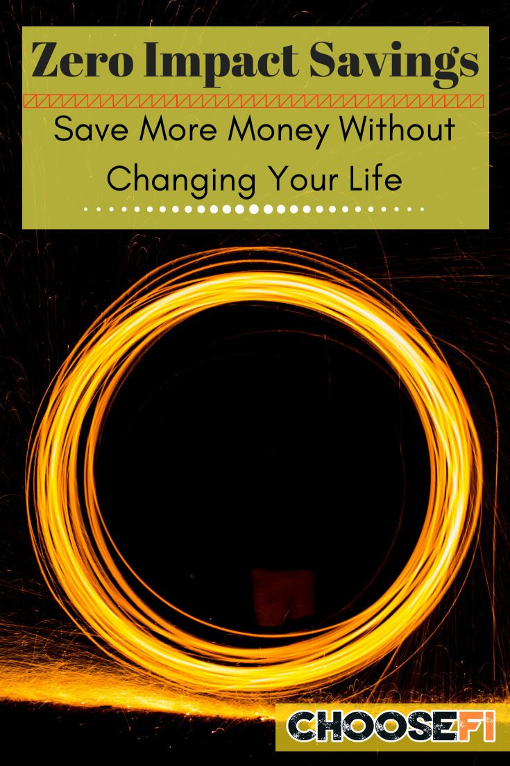 Zero Impact Savings Save More Money Without Changing Your Life