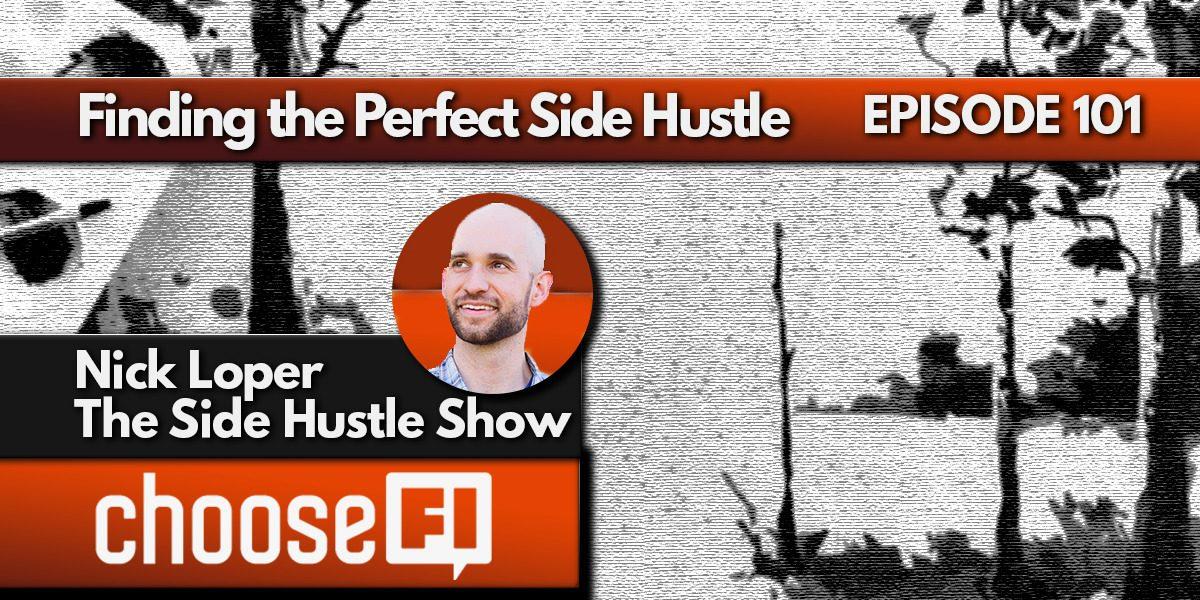 101. Nick Loper. Side Hustle Show