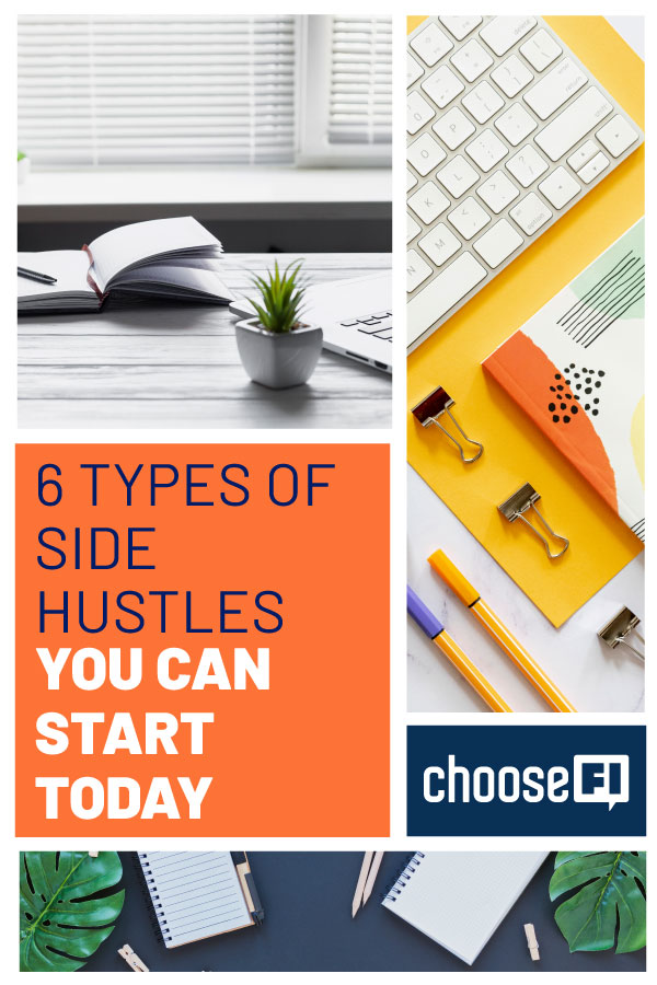 6 Types Of Side Hustles You Can Start Today