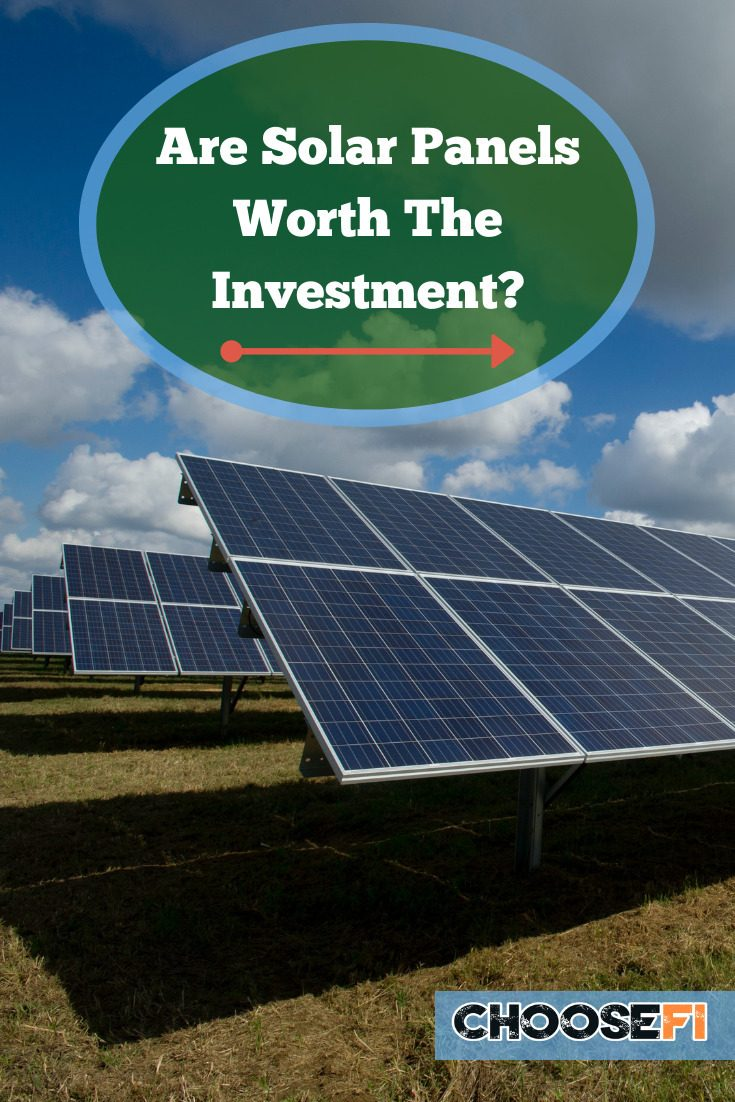 Are Solar Panels Worth The Investment?