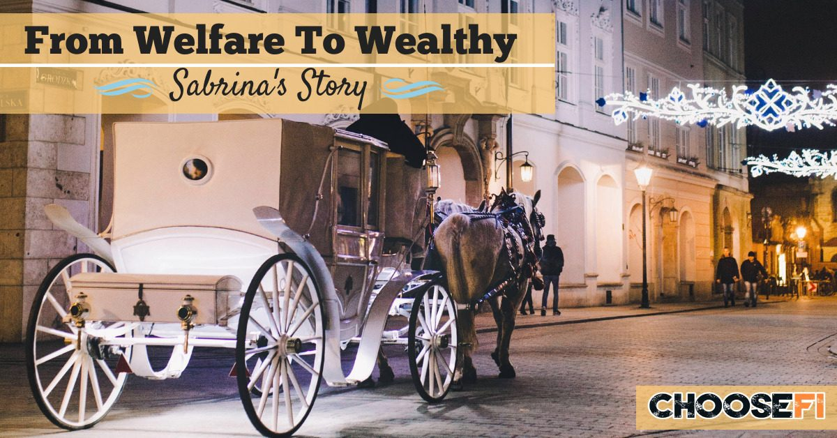 From Welfare To Wealthy: Sabrina's Story