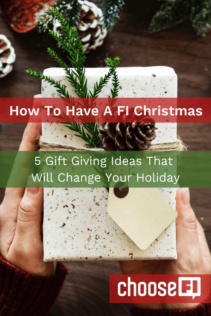 How To Have A FI Christmas 5 Gift Giving Ideas That Will Change Your Holiday