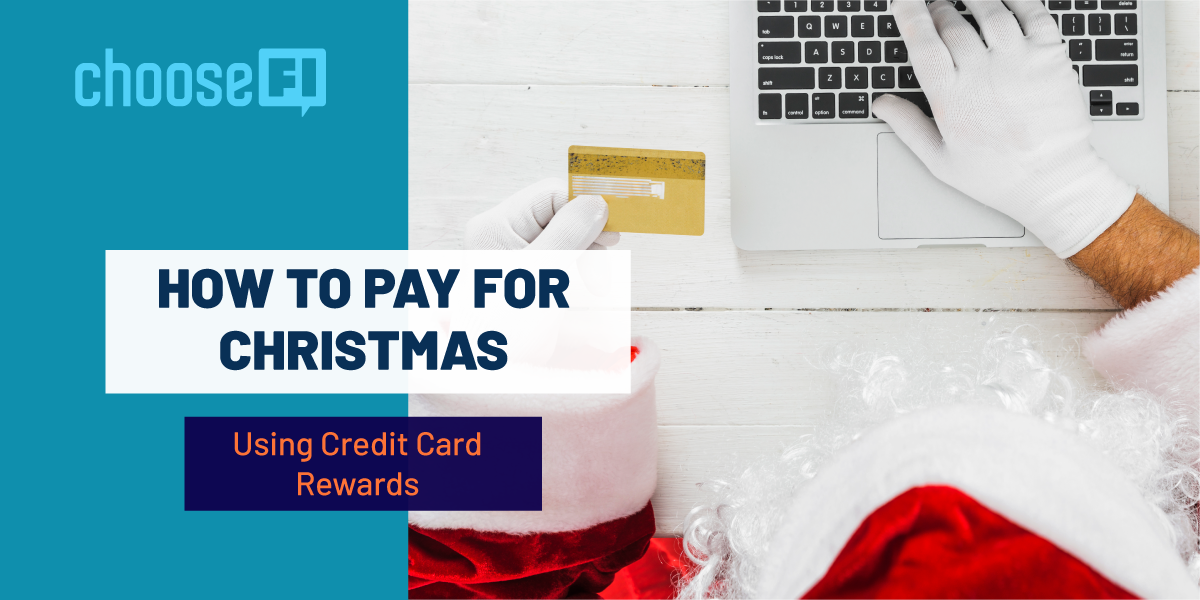 How To Pay For Christmas Using Credit Card Rewards