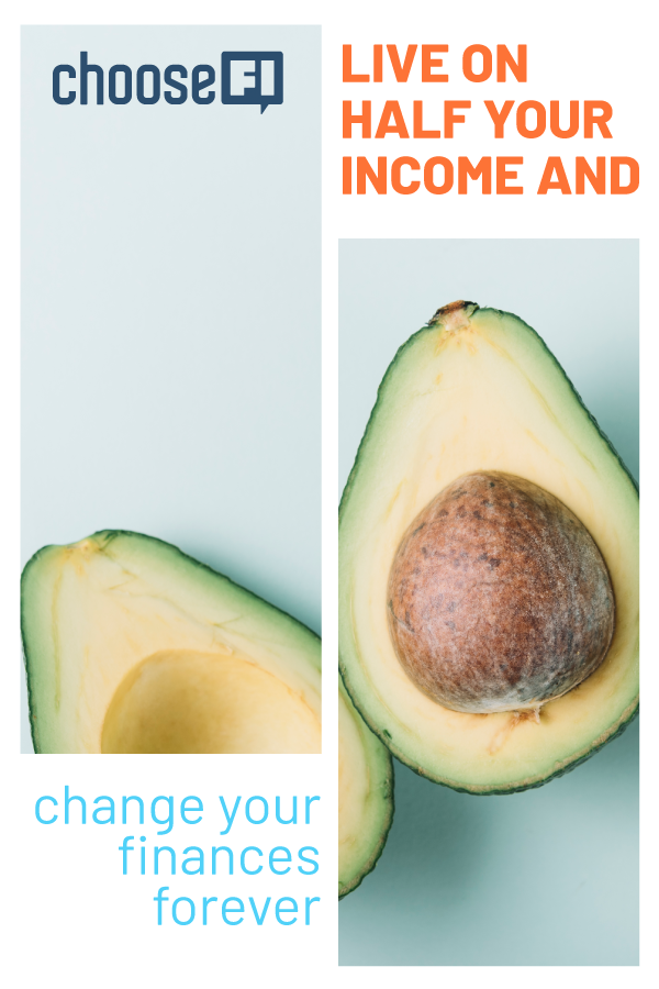 Live On Half Your Income And Change Your Finances Forever