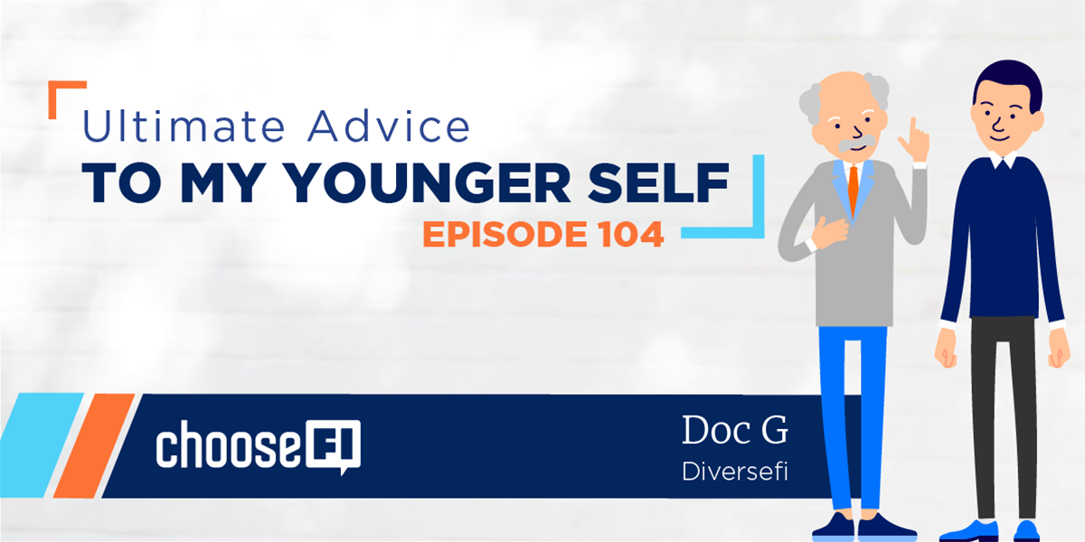 104 Advice to My Younger Self DiverseFI