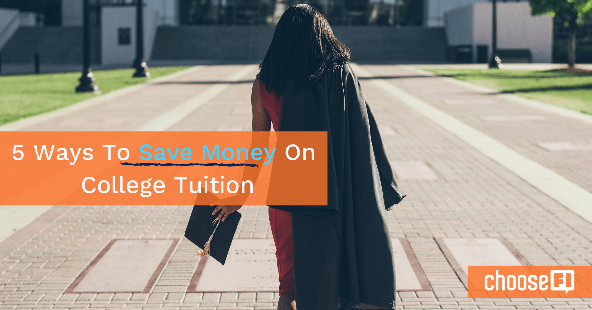 5 Ways To Save Money On College Tuition