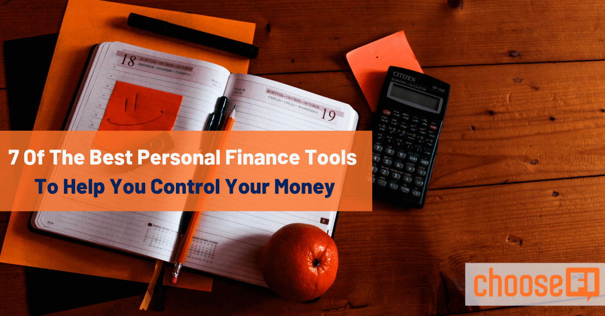 7 Of The Best Personal Finance Tools To Help You Control Your Money