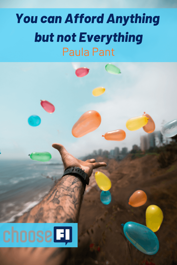 https://www.choosefi.com/105-you-can-afford-anything-but-not-everything-paula-pant/