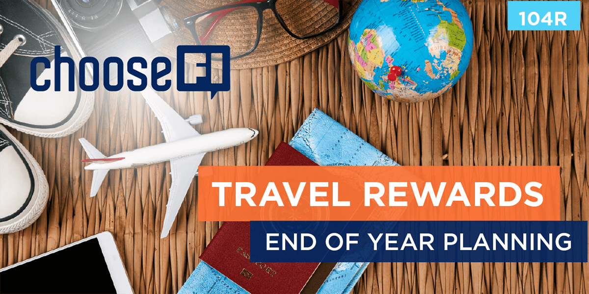 104R | Travel Rewards | End of Year Planning