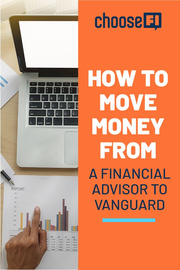 How To Move Money From A Financial Advisor To Vanguard