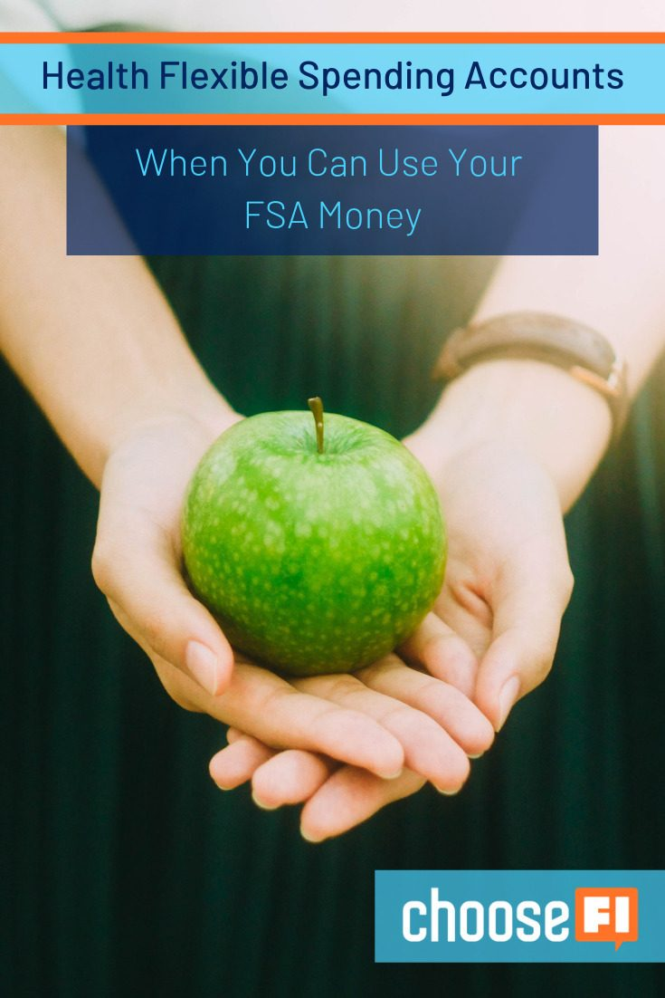 Health Flexible Spending Accounts: When You Can Use Your FSA Money