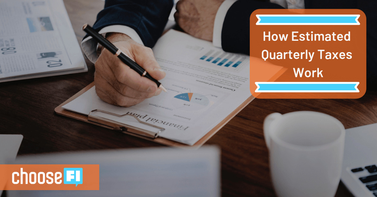 How Estimated Quarterly Taxes Work