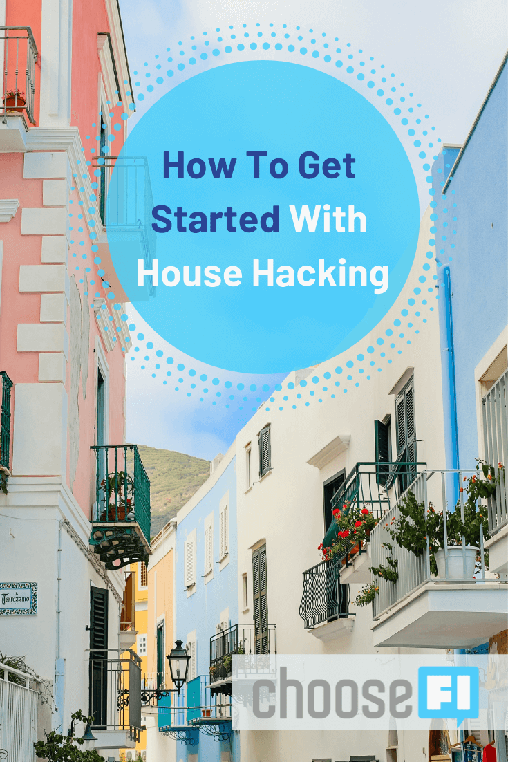 How To Get Started With House Hacking