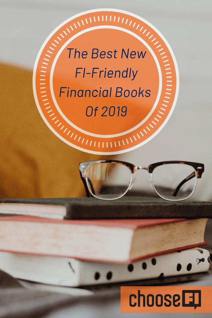 The Best New FI-Friendly Financial Books Of 2019