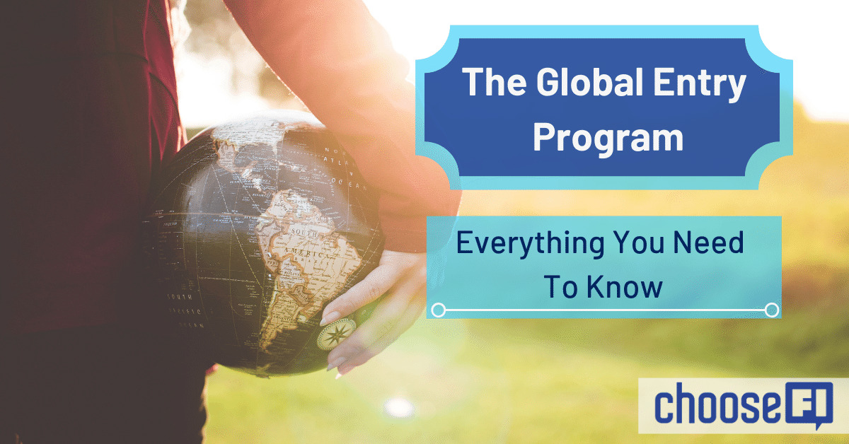 The Global Entry Program: What It Is And How To Make It Work For You