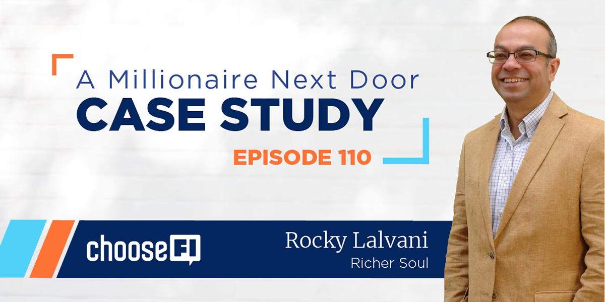 110   A Millionaire Next Door Case Study   Rocky Lalvani