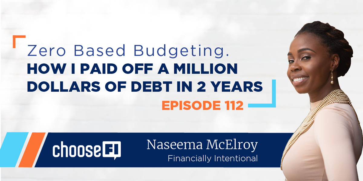 112 | Naseema Financially Intentional | How I paid off 1 million in Debt