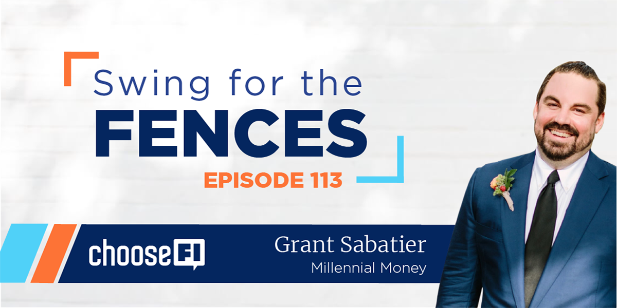 113 | Swing for the Fences | Grant Sabatier