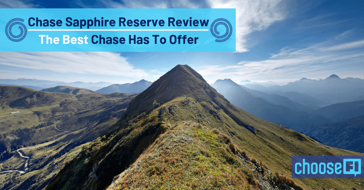 Chase Sapphire Reserve Review--The Best Chase Has To Offer