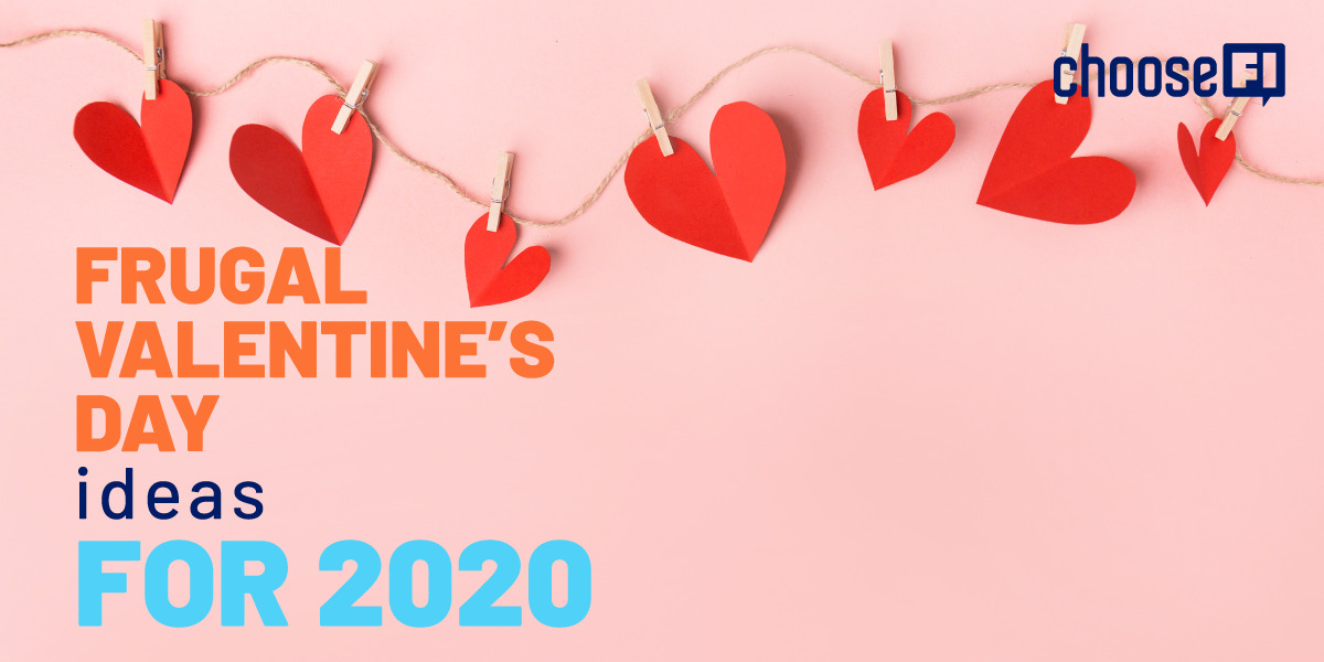 Frugal Valentine's Day Ideas For 2020