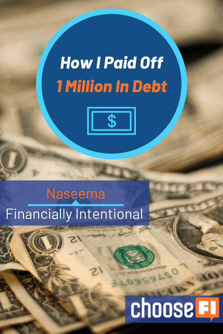 https://www.choosefi.com/112-naseema-financially-intentional-how-i-paid-off-1-million-in-debt/
