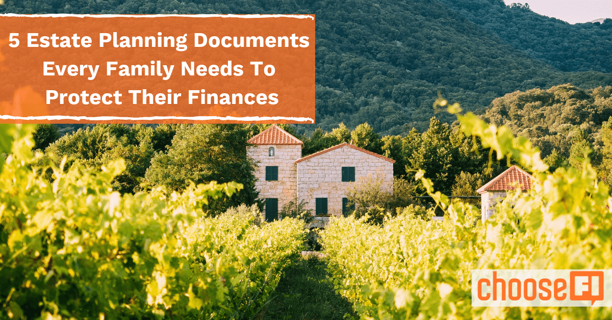 5 Estate Planning Documents Every Family Needs To Protect Their Finances