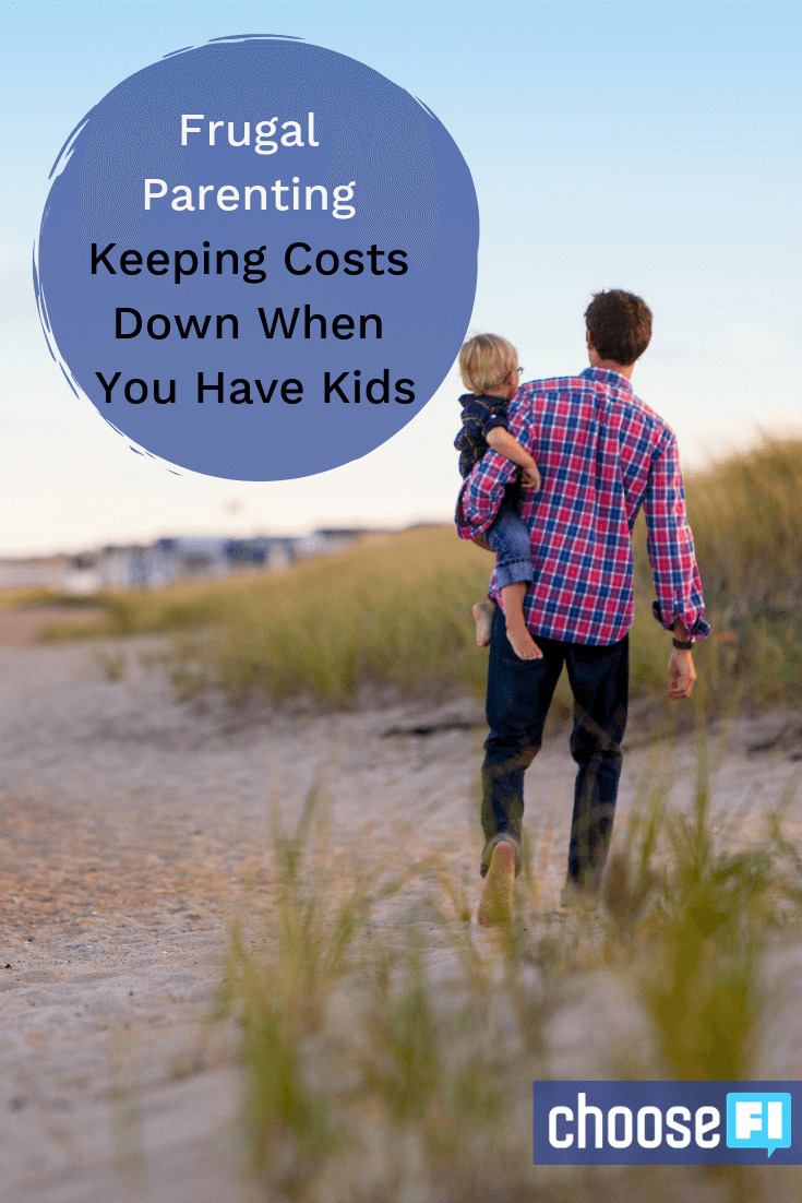 Frugal Parenting: Keeping Costs Down When You Have Kids