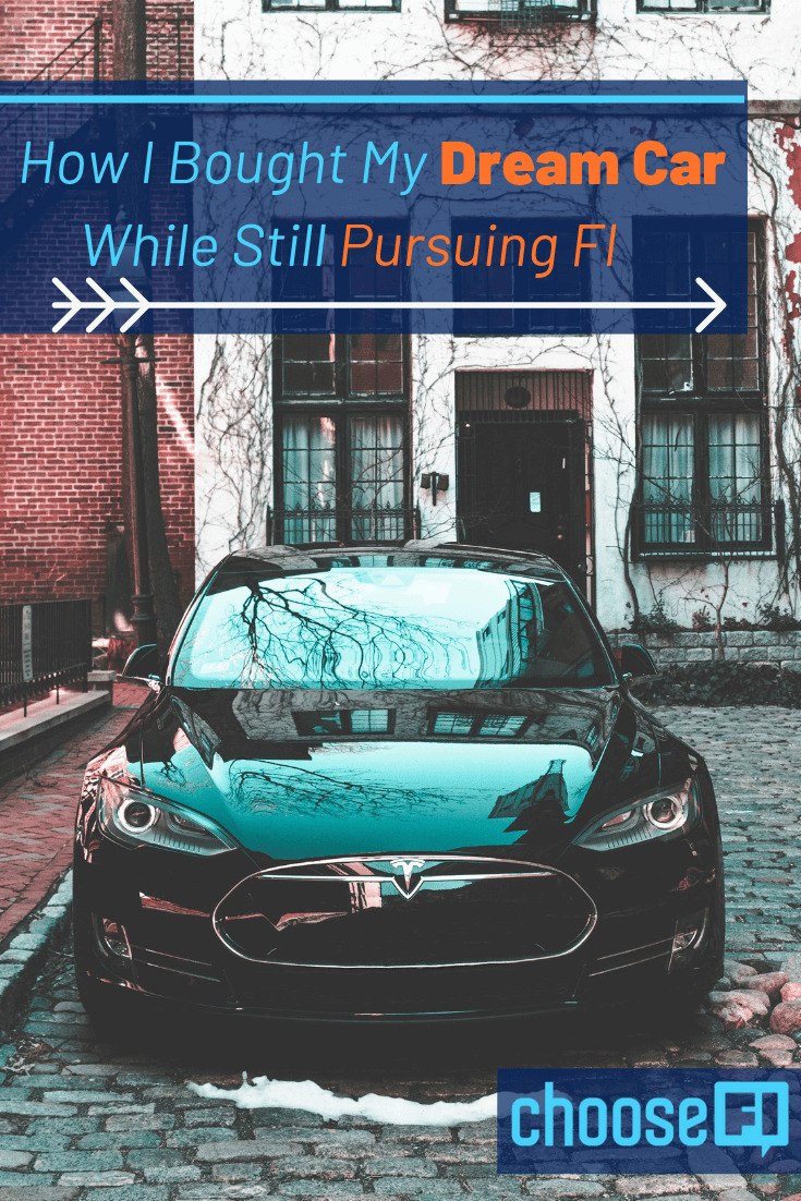 How I Bought My Dream Car While Still Pursuing FI