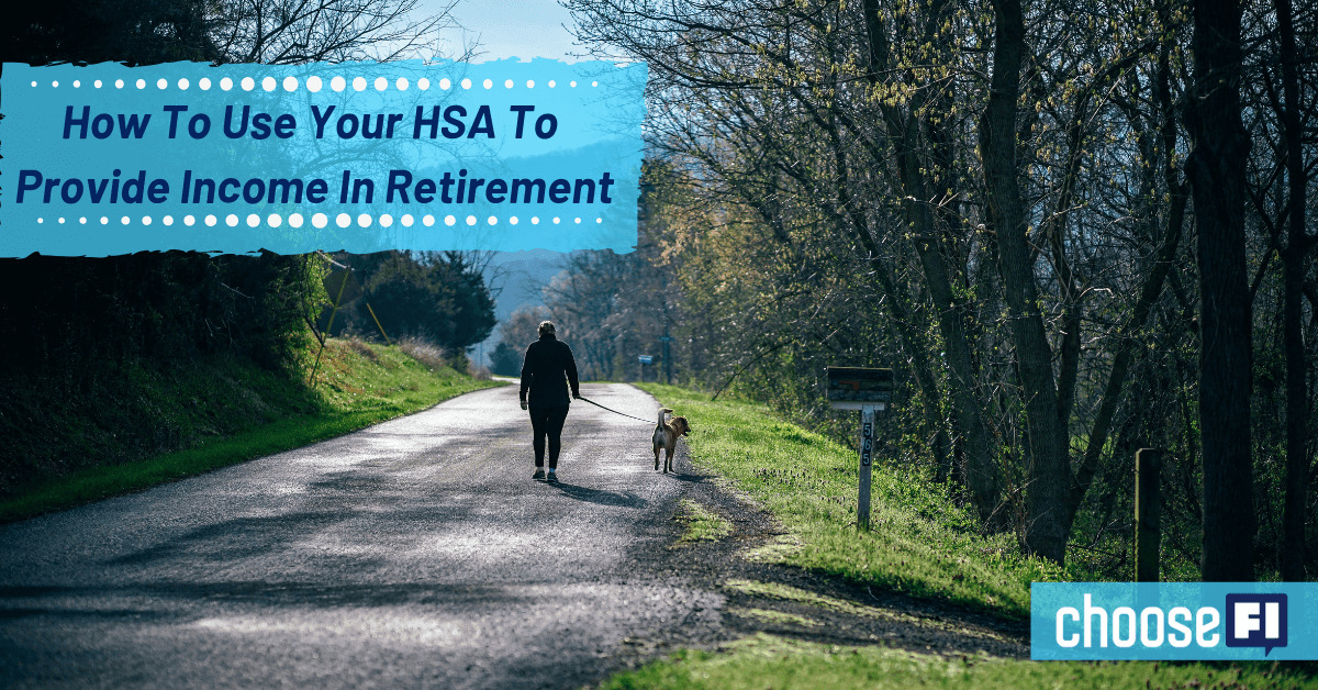 How To Use Your HSA To Provide Income In Retirement
