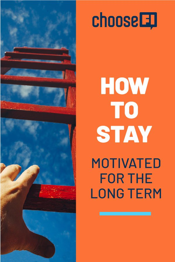 How To Stay Motivated For The Long Term