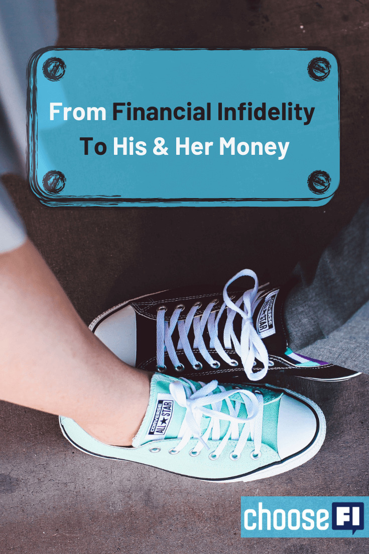From Financial Infidelity To His & Her Money