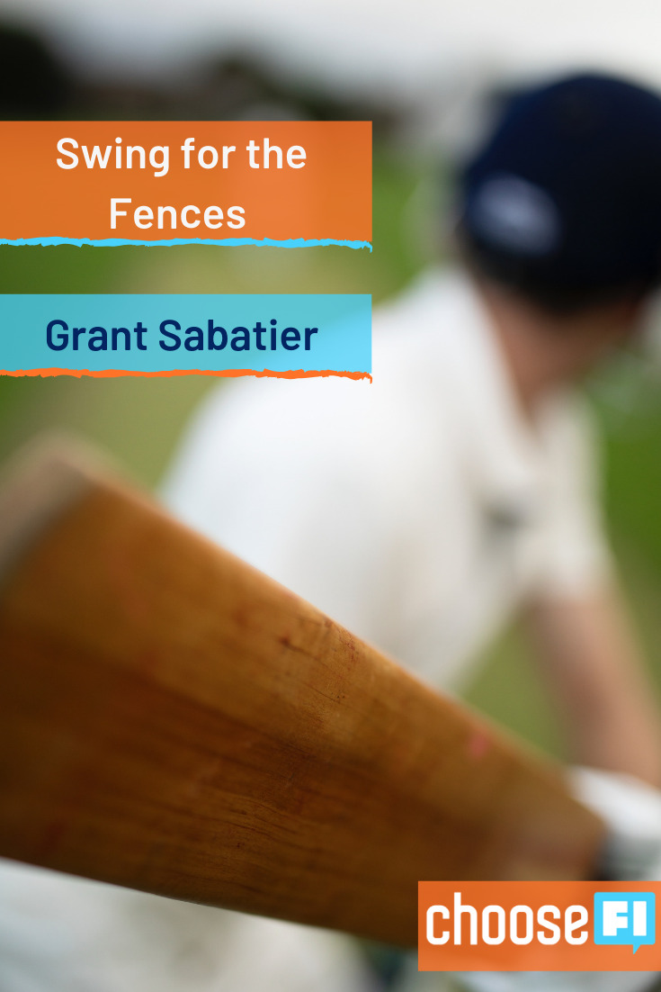 https://www.choosefi.com/113-swing-for-the-fences-grant-sabatier/