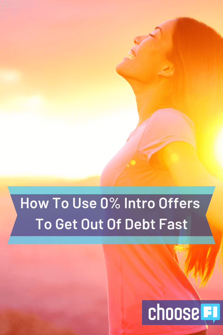 How To Use 0% Intro Offers To Get Out Of Debt Fast