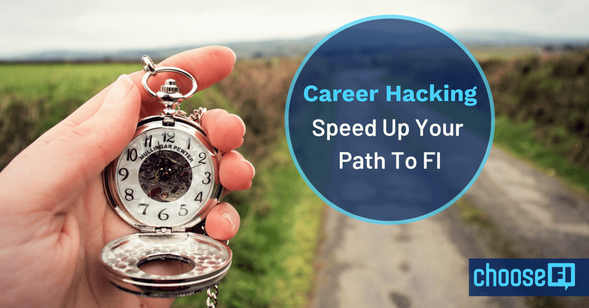 Career Hacking: Speed Up Your Path To FI