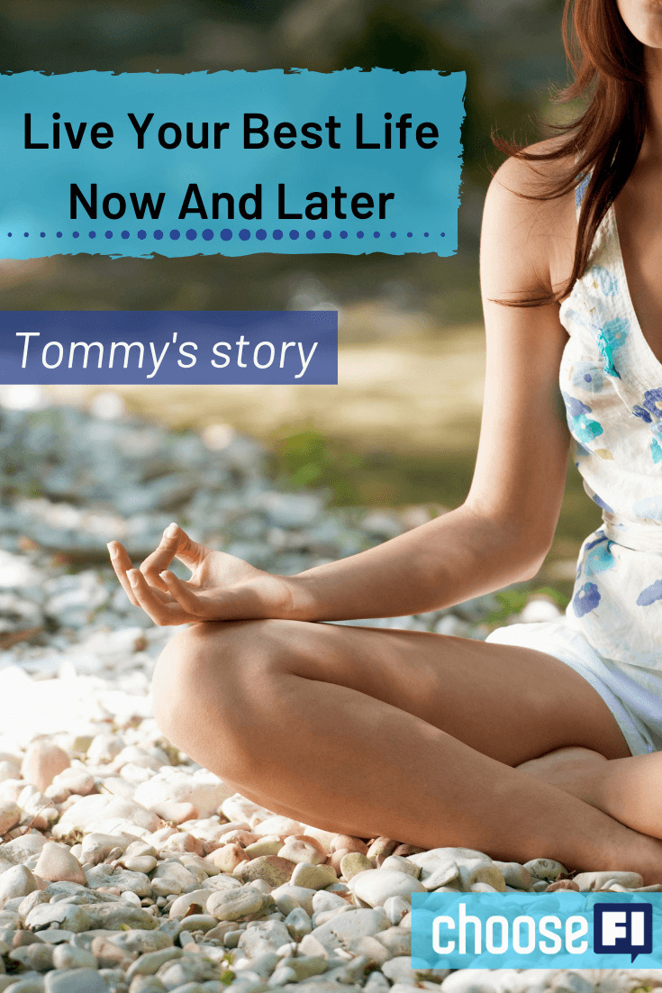Live Your Best Life Now And Later: Tommy's story